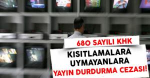 Yayın Kısıtlamalarına Uymayan Medya Kuruluşlarına Yayın Durdurma Cezası Getirildi