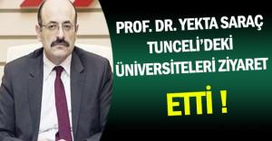 YÖK Başkanı Tunceli'deki Üniversiteleri Ziyaret Etti
