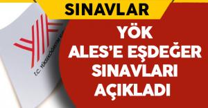 Yükseköğretim Kurulu ALES Dengi Sınavların Listesini Yayınladı