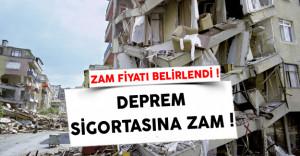 Zorunlu Deprem Sigortası Zam Fiyatı Belli Oldu