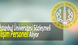 İstanbul Üniversitesi Sözleşmeli Bilişim Personelleri Alıyor