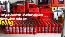 Yangın Söndürme Cihazlarına Dolum Hizmeti Veren Yerler İçin Tebliğ