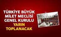 Türkiye Büyük Milet Meclisi Genel Kurulu Yarın Toplanacak