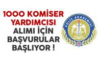 Polis Akademisi 1000 komiser yardımcısı alımı başvuruları başlıyor