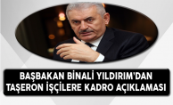 Başbakan Binali YILDIRIM'dan Taşeron İşçilere Kadro Açıklaması