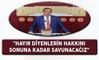 CHP'li Torun: Hayır Diyenlerin Hakkını Sonuna Kadar Savunacağız