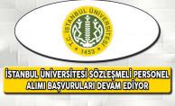 İstanbul Üniversitesi Sözleşmeli Personel Alımı Başvuruları Devam Ediyor