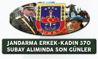 Jandarma Genel Komutanlığı 370  Subay Alımında Son Günler