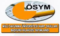 Milli Savunma Üniversitesi Harp Okulları Başvuru Kılavuzu Yayımlandı