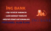 ING Bank Personel Alım İlanı Yayımladı