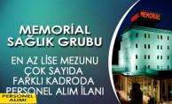 Memorial Sağlık Grubu En Az Lise Mezunu Personel Alım İlanı