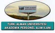 Türk-Alman Üniversitesi Akademik Personel Alım İlanı