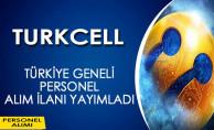 Turkcell Grup Şirketleri Türkiye Geneli Personel Alım İlanı