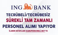 ING Bank Tecrübeli Tecrübesiz Personel Alımları Yapıyor