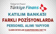 Türkiye Finans Katılım Bankası Aralık Ayı Personel Alım İlanı