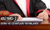 Adalet Bakanlığı Adli Yargı- 2 Sınavı Soru ve Cevapları Adayların Erişimine Açıldı