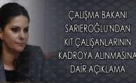 Çalışma Bakanı Sarıeroğlu'ndan KİT Çalışanlarının Kadroya Alınmasına Dair Açıklama
