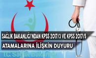 Sağlık Bakanlığı KPSS 2017/3 ve KPSS 2017/5 Atamalarına İlişkin Duyuru Yayımladı