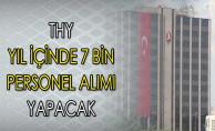 Türk Hava Yolları Yıl İçinde 7 Bin Personel Alımı Yapacak !