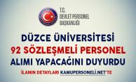 Düzce Üniversitesi 92 Sözleşmeli Personel Alımı Yapacağını Duyurdu