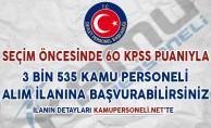 Seçim Öncesinde 60 KPSS Puanıyla 3 Bin 535 Kamu Personeli Alım İlanına Başvuru Yapabilirsiniz