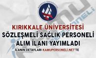 Kırıkkale Üniversitesi Sözleşmeli Sağlık Personeli Alımı Yapacak