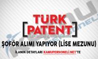 Türk Patent ve Marka Kurumu Şoför Alımı Yapıyor (Lise Mezunu)