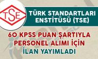 Türk Standartları Enstitüsü (TSE) Personel Alım İlanı Yayımladı
