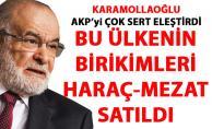 Karamollaoğlu: Ülkenin birikimleri haraç mezat satıldı