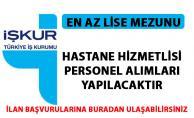 Hastane personel alımı iş ilanları yayınlandı! İŞKUR hastane hizmetlisi alımı yapıyor!