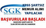 Memur alımı başvuruları başladı! SGK KPSS şartsız memur alımı yapmaya başladı!