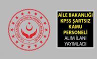 Aile Bakanlığı SYDV#039;lerde Görevlendirmek Üzere KPSS Şartsız Kamu Personeli Alımı Yapıyor! SYDV Personel Alımları 2019