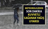 Hava durumu! Meteorolojiden son dakika sağanak yağış uyarısı!..