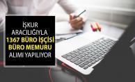 İŞKUR Aracılığıyla 1367 Büro İşçisi ve Büro Memuru Alımı Yapılıyor! İŞKUR Açık İş İlanları 2019