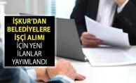 İŞKUR Üzerinden Belediyelere İşçi Alımı İçin Yeni İlanlar Yayımlandı! İŞKUR Belediye İşçi Alımı 2019