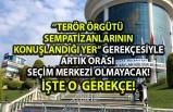 İstanbul Seçim Merkezi Türkan Saylan Kültür Merkezi hakkında şok gerekçe!