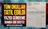 Tüm okullar tatil edildi yazısı gündeme bomba gibi düştü! MEB#039;ten resmi açıklama geldi