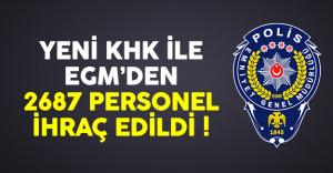 679 sayılı KHK ile Emniyet Genel Müdürlüğü'nden (EGM) 2687 personel ihraç edildi