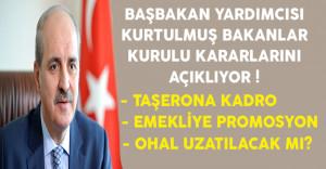 Bakanlar Kurulu Sonrası Taşerona Kadro, Emekliye Poromosyon ve OHAL Açıklamaları