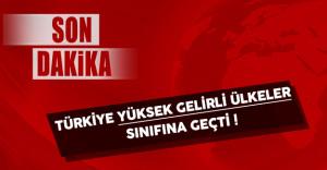 Cumhurbaşkanı Erdoğan Türkiye'nin Yüksek Gelirli Ülkeler Sınıfına Geçtiğini Açıkladı !