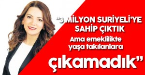 """MHP İstanbul Milletvekili Erdem """"Emeklilikte Yaşa Takılanlara Sahip Çıkamadık"""""""