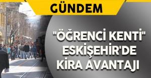 """""""Öğrenci Kenti"""" Eskişehir'de Kira Avantajı"""