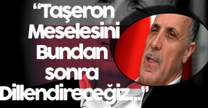 TÜRK-İŞ Başkanı Atalay 'Bundan Sonra Taşeron Kadro Meselesini Dillendireceğiz'
