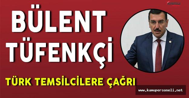 Ticaret Bakanı Bülent Tüfenkci' den ABD' deki Türk Temsilcilere Çağrı