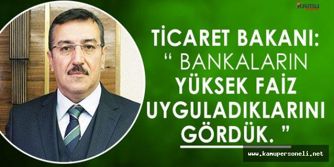 Ticaret Bakanı Bülent Tüfenkciden Kredi ve Kredi Kartı Borcu Yapılandıracaklara Açıklama