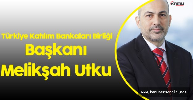 TKBB Başkanlığına Melikşah Utku Atandı  - Melikşah Utku Kimdir?