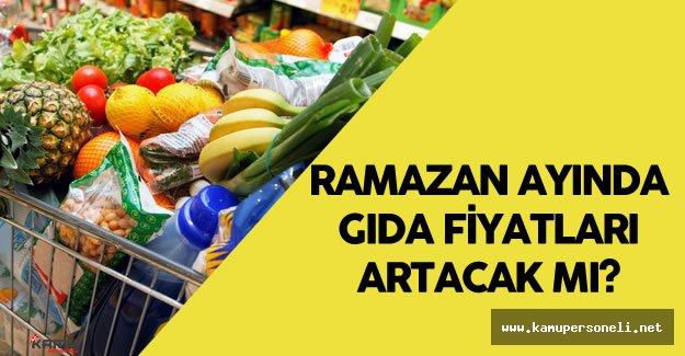 """TPF 'den """"Ramazan Ayında Gıda Fiyatları Artacak"""" İddialarına Yanıt Geldi"""