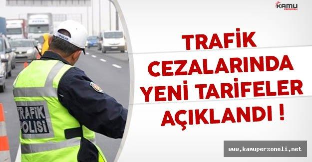 Trafik Cezalarında Yeni Tarifeler Açıklandı