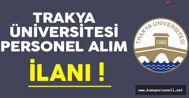 Trakya Üniversitesi Personel Alım İlanı