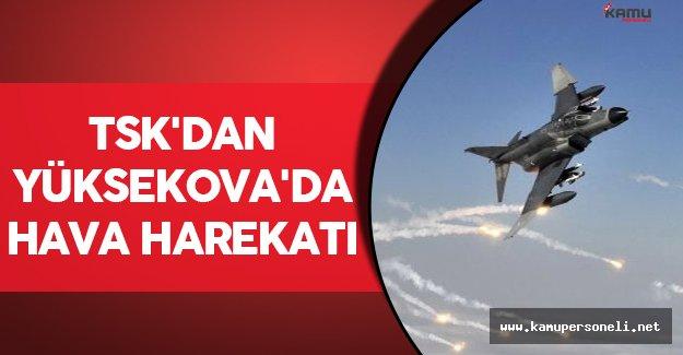 TSK'dan Yüksekova'da Hava Harekatı